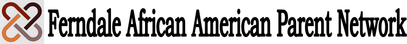 Ferndale African American Parent Network Logo