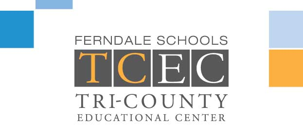 Ferndale Schools Tri-County Educational Center