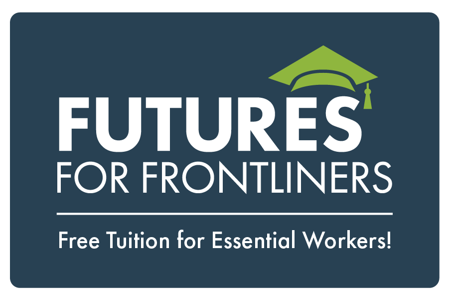 Futures for Frontliners. Free tuition for essential workers.